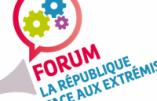Le forum PS contre les extrémismes n'est pas pour tous !