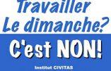 L'extension du travail dominical voulue par Emmanuel Macron est destructrice de la famille