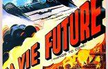 Cinémathèque : Les Mondes futurs (H.G. Wells, 1936)