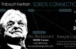"""La """"Soros Connection"""" expliquée par Thibault Kerlirzin (vidéo)"""