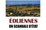 Eoliennes, un scandale d'Etat (Alban d'Arguin)