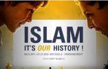 """""""L'islam"""" serait-ce """"aussi notre histoire"""" ? Ainsi que le clame une exposition qui a ouvert ses portes à Bruxelles ?"""