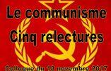 Le communisme, cinq relectures
