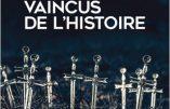 Les Grands Vaincus de l'histoire (Jean-Christophe Buisson & Emmanuel Hecht)
