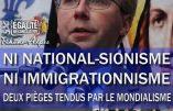 « Immigrationnisme, national-sionisme : deux pièges tendus par le mondialisme. » – 24 novembre à Lyon, conférence d'Alain Escada