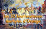 Bientôt la canonisation des 32 religieuses guillotinées à Orange en 1794 ?