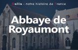 Patrimoine – L'Abbaye de Royaumont (Val d'Oise)