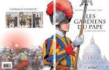 BD – Les gardiens du pape : la garde suisse pontificale