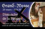 Vidéo de la Grand-Messe du Dimanche de la Passion pour tous les catholiques privés de la sainte Messe