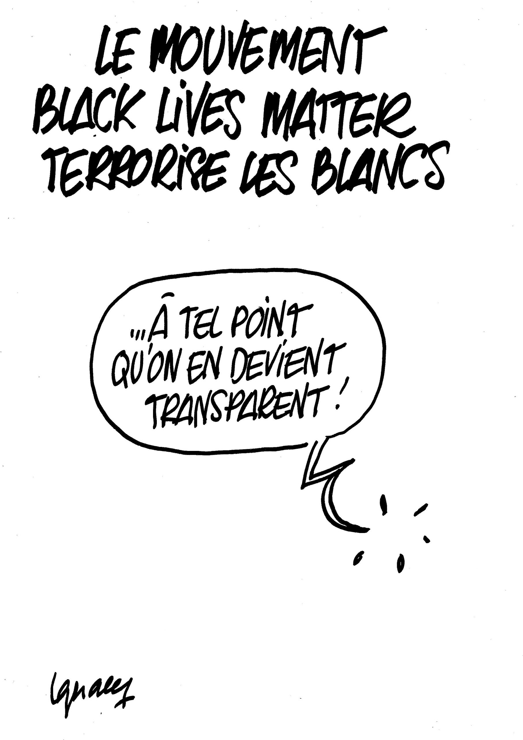 Ignace - Black lives matter terrorise les blancs