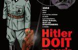 BD – Hitler doit mourir, un focus sur le Comte von Stauffenberg