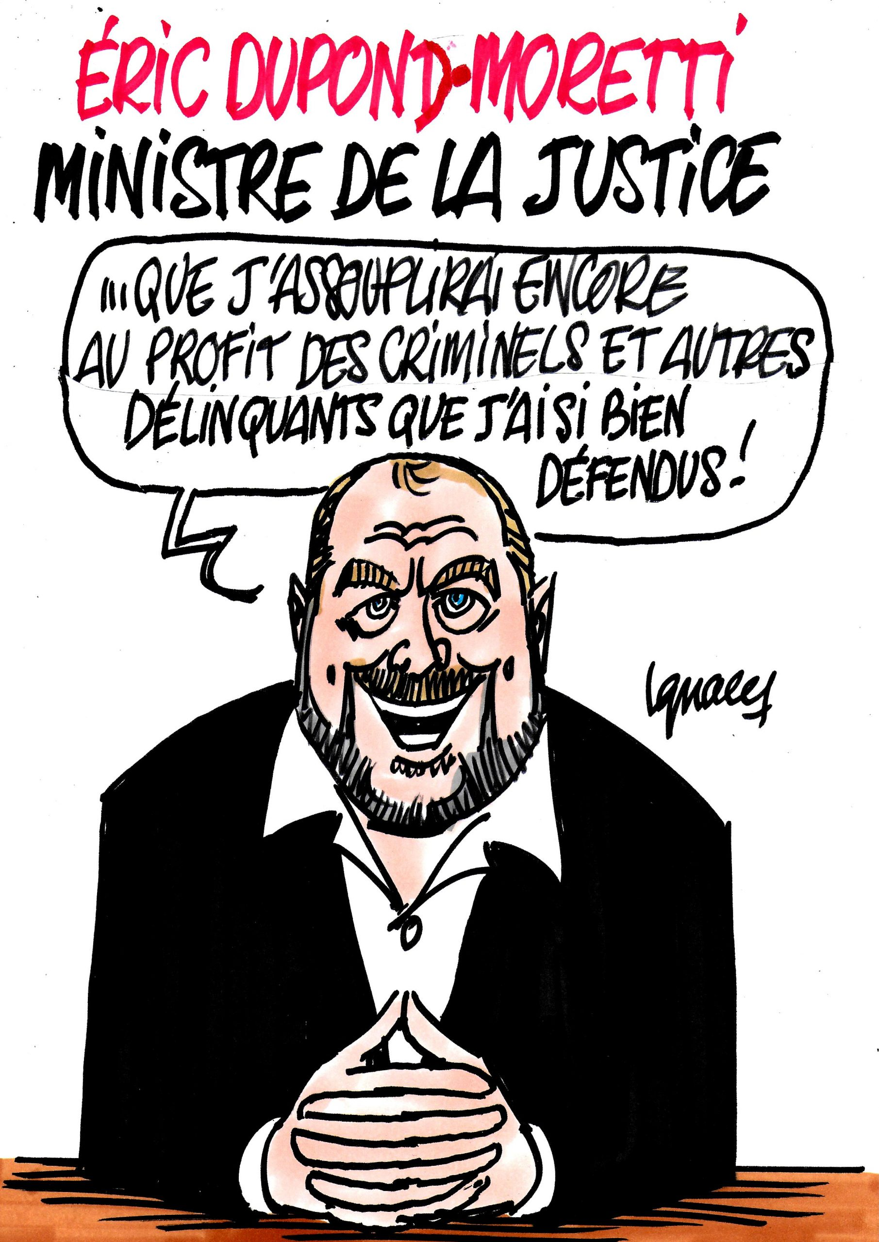 Ignace - Dupond-Moretti ministre de la justice