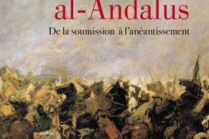 Les Chrétiens dans al-Andalus, de la soumission à l'anéantissement
