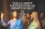 Quelle liberté politique pour les enfants de Dieu ?